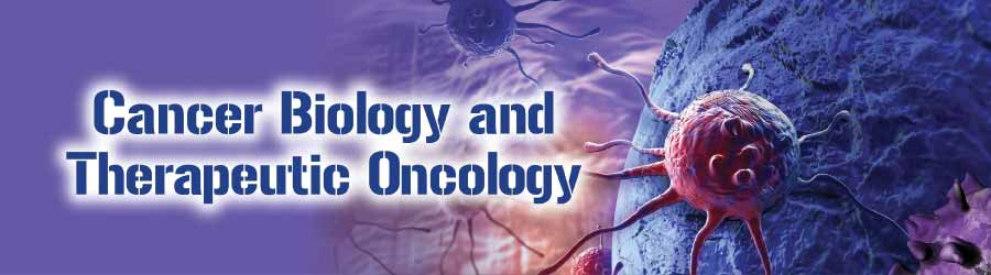 Cancer Biology and Therapeutic Oncology