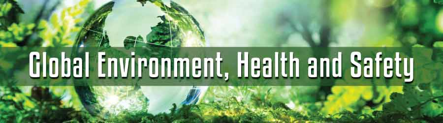 Global Environment, Health and Safety