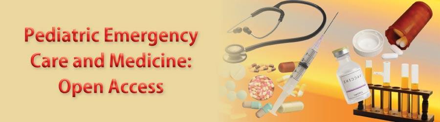 Pediatric Emergency Care and Medicine: Open Access